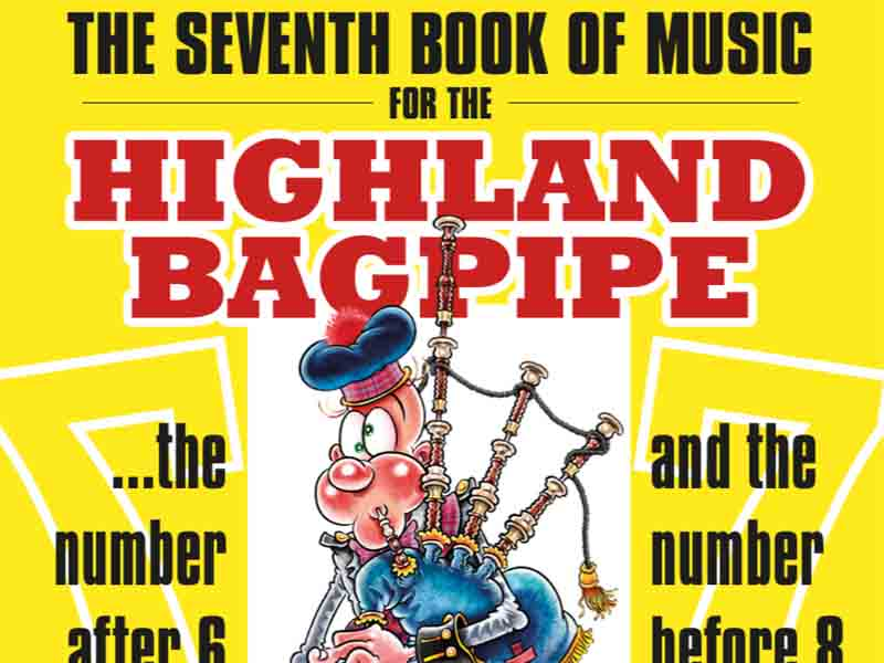 Collection review: The Seventh Book of Music for the Highland Bagpipe, compiled by Michael Grey
